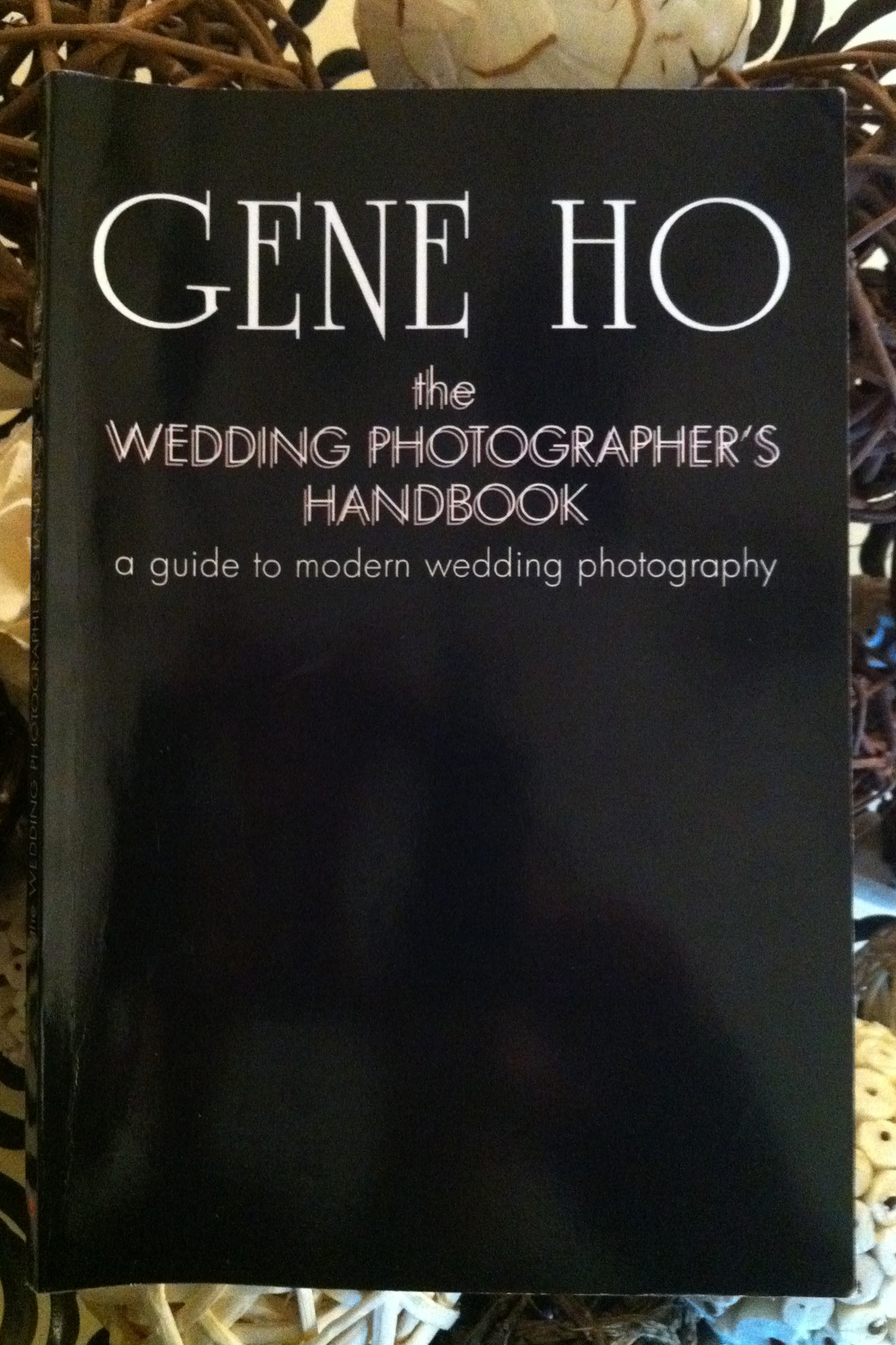 the wedding photographer's handbook: a guide to modern wedding photography