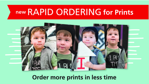 new rapid ordering for prints lets you order more prints in less time